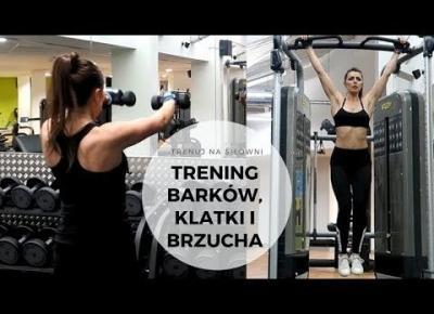 Trening barków, klatki i brzucha na siłowni #5