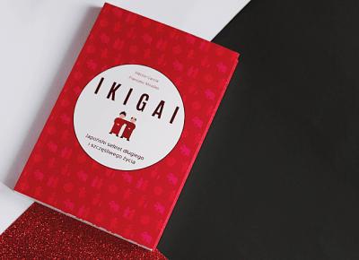 IKIGAI   JAPANESE SECRET TO LONGEVITY   PATRYCJA PIANKOWSKA