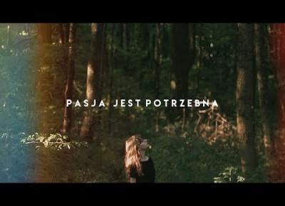PASJA JEST POTRZEBNA | PATRYCJA PIANKOWSKA #milionodsłon