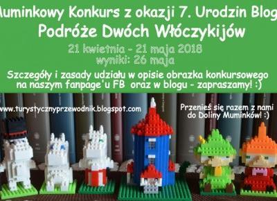Muminkowy Konkurs z okazji 7. Urodzin Bloga - zapraszamy! :)