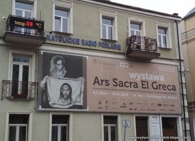 Podróże Dwóch Włóczykijów  ~  Two Gadabouts' Journeys: Ars Sacra El Greca - czyli wyjątkowa wystawa w Siedlcach, na której można zobaczyć aż 7 obrazów El Greca