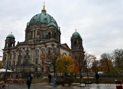 Podróże Dwóch Włóczykijów  ~  Two Gadabouts' Journeys: Katedra Berlińska i Wyspa Muzeów w Berlinie [Berlin Cathedral and Museum Island in Berlin, Germany]