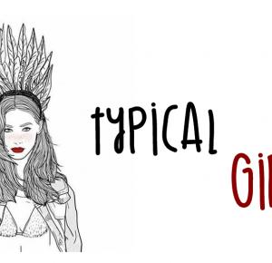 Typical Girl : Tracę czas?