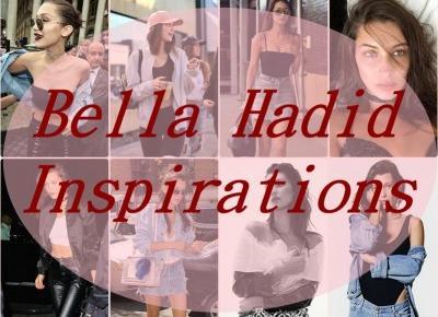 Ulciiakk: Inspirations| Bella Hadid