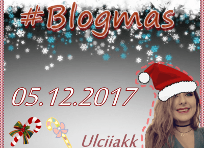 Ulciiakk: Christmas playlist #Top5 songs | #Blogmas2017