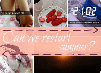 Ulciiakk: Can we restart summer? ♥