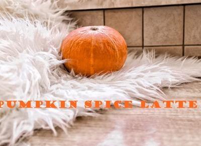 Przepis na Pumpkin Spice Latte ze Starbucksa  | vanilliowynotes.pl | Blog modowy recenzje kosmetyków lifestyle