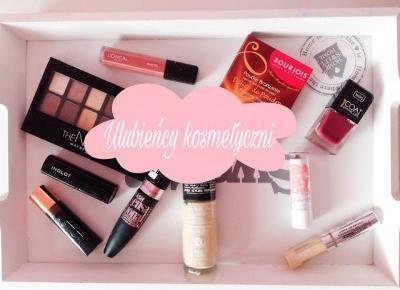 Ulubieńcy kosmetyczni ♡ - Verczik Blog by Veronica Masajada