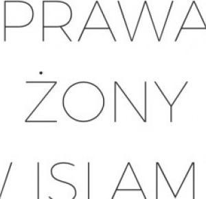 PRAWA ŻONY W ISLAMIE | Vi