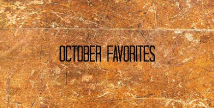 OCTOBER FAVORITES   DDOBINSTA