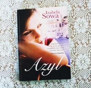 Ważkowa : ,,Azyl '' - Izabela Sowa
