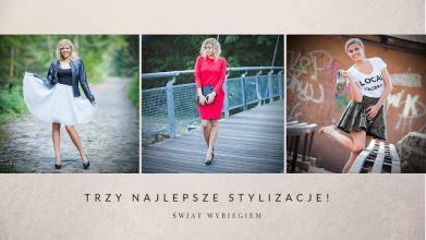 Świat wybiegiem official site by Weronika Murańska: Trzy najlepsze stylizacje!