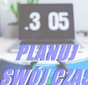 Jak dobrze rozplanować swój czas ? | Planowanie z terminarze.pl