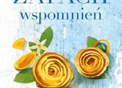 zapach wspomnień - recenzja