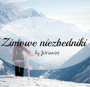 JeVinn99: Zimowe niezbędniki 2016