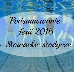 JeVinn99: Zimowe Ferie w AquaCity Poprad   Słowackie słodycze