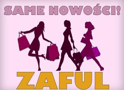 Blog testerski: Co nowego w ZAFUL ...? - 4 rocznica sklepu i super promocje!