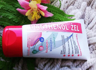 TYLKO SPRAWDZONE! Blog testerski: PANTHENOL ŻEL - najlepszy sposób na podrażnioną skórę!