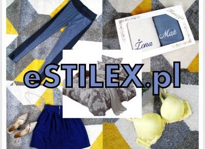 Blog testerski: eStilex.pl - Tani sklep dla całej rodziny.