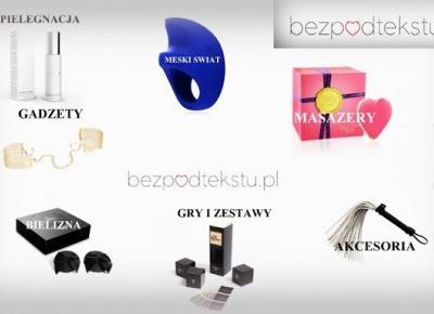Secrets of beauty- Tajemnice Piękna: BEZPODTEKSTU.PL - niebanalne miejsce w sieci TYLKO dla dorosłych