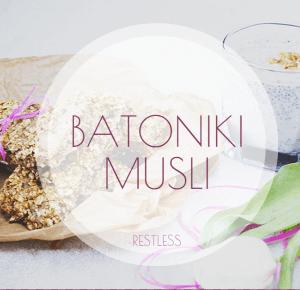 #foodporn   BATONIKI MUSLI                  RESTLESS