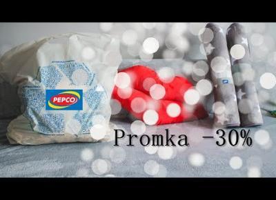 Pepco  30% mama&syn oraz dodatki do mieszkania cz1