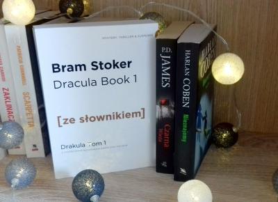 Zaczytana Brunetka: #9 Recenzja książki ''Dracula''