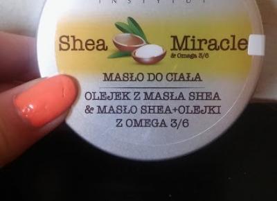 Zadbana Mama: Masło do ciała Shea Miracle - Efektima