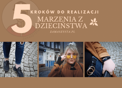5 KROKÓW DO REALIZACJI MARZEŃ Z DZIECIŃSTWA // Stylizacja z płaszczem oversize | Zamaszysta