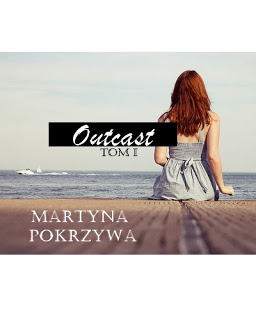 MajkaBloguje: OUTCAST. TOM I. Prolog