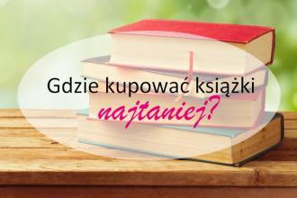 MajkaBloguje: Gdzie kupować tanie książki?