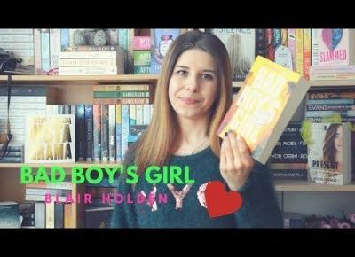 Czy raz stracone zaufanie można odzyskać? || Bad Boy's Girl BLAIR HOLDEN