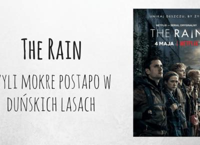 The Rain, czyli mokre postapo w du?skich lasach - Zielona Ma?pa