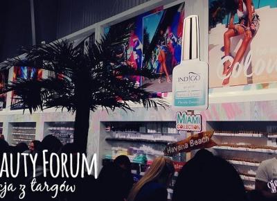 Relacja z 20. targów Beauty Forum & SPA w Warszawie + swatche wiosennych kolekcji Indigo, Semilac, NeoNail - ZjemCiKlapki nails