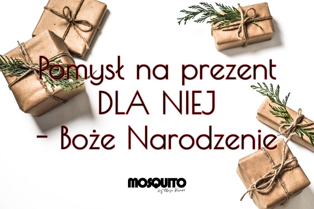 Pomysł na prezent DLA NIEJ - MOSQUITO - Boże Narodzenie | Zuzka Pisze