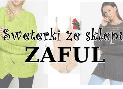 Sweterki z ZAFUL | Zuzka Pisze