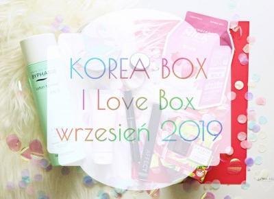 KOREA BOX - I Love Box - wrzesień 2019 - unboxing | Zuzka Pisze
