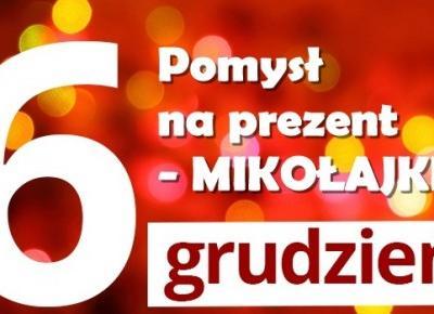 Prezent na prezent - Mikołajki cz.2
