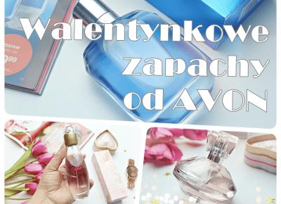 Walentynkowe zapachy od Avon - Luminata, Celebre oraz Real  | Zuzka Pisze