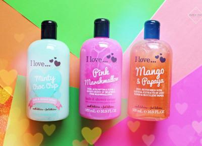 Pachnące żele pod prysznic I love... - Minty Choc Chip, Pink Marshmallow i Mango&Papaya   Zuzka Pisze