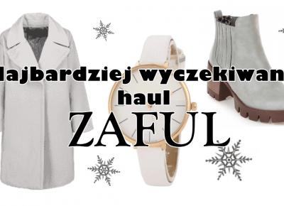 Najbardziej wyczekiwany haul ZAFUL | Zuzka Pisze